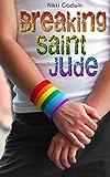 Breaking Saint Jude