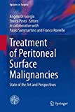 Treatment of Peritoneal Surface Malignancies : State of the Art and Perspectives, , 8847057108