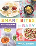 Smart Bites for Baby, Mika Shino, 0738215554