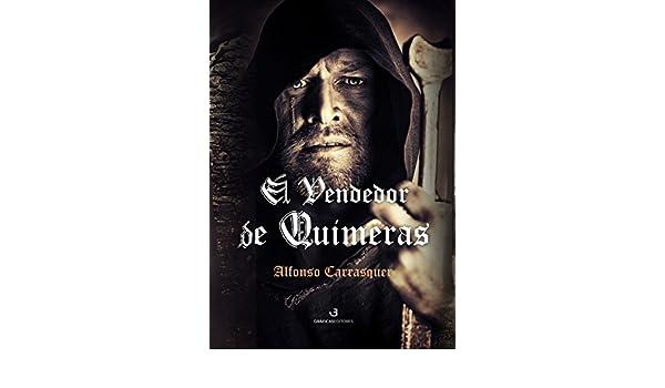 El vendedor de Quimeras eBook: Alfonso Carrasquer: Amazon.es ...