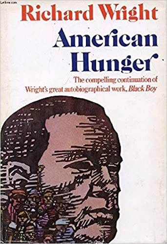 American hunger richard wright 9780060147686 amazon books fandeluxe Choice Image