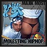 Molesting Hip Hop