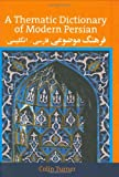 A Thematic Dictionary of Modern Persian, Turner, Colin, 0700704582