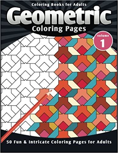 Amazon.com: Coloring Books for Adults Geometric: Coloring Pages (Fun ...