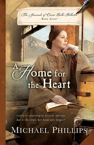 A Home for the Heart (The Journals of Corrie Belle Hollister)