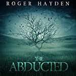 The Abducted: Odessa: A Small Town Abduction, Book 1 | Roger Hayden