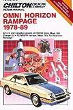 Omni/Horizon Rampage, 1978-89 (Chilton's Repair Manual)