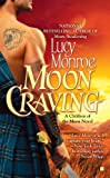 Moon Craving, Lucy Monroe, 0425233049