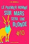 Le premier homme sur Mars sera une blonde, épisode 10 par Giudicelli