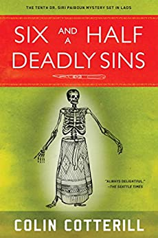 Six and a Half Deadly Sins (Dr. Siri Mysteries Book 10) by [Cotterill, Colin]