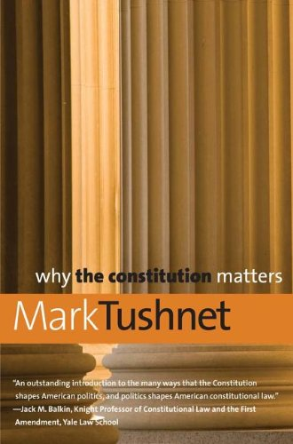 Why the Constitution Matters (Why X Matters Series) pdf epub