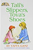 img - for Tali's Slippers Tovas Shoe's book / textbook / text book