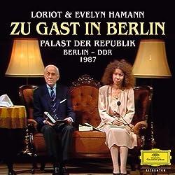 Loriot: Zu Gast in Berlin