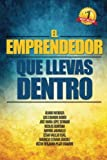 img - for El Emprendedor que llevas dentro (Spanish Edition) by Luis Eduardo Baron (2015-02-19) book / textbook / text book