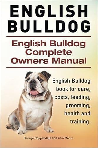 4371deb9961 English Bulldog. English Bulldog Complete Owners Manual. English Bulldog  book for care