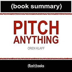 Pitch Anything by Oren Klaff - Book Summary