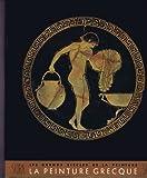 img - for La peinture grecque book / textbook / text book