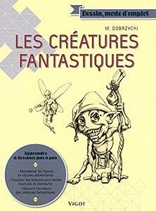 """Afficher """"Les Créatures fantastiques"""""""