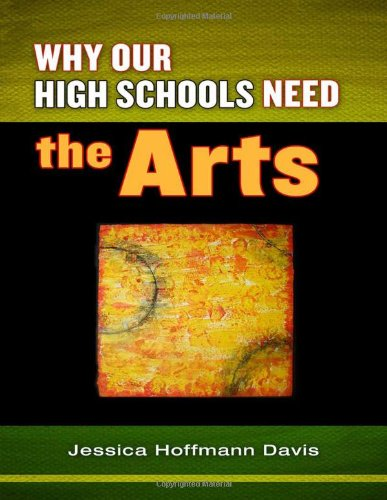 Why Our High Schools Need the Arts
