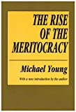 """""""The Rise of the Meritocracy (Classics in Organization and Management Series)"""" av Michael Young"""