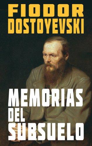 Memorias del Subsuelo by Fyodor Dostoyevsky (4 star ratings)
