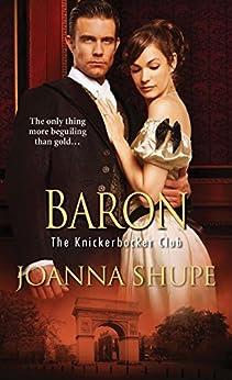 Baron (The Knickerbocker Club) by [Shupe, Joanna]