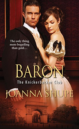 Baron (The Knickerbocker Club) by [Shupe, Joanna]