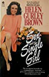 Sex and the Single Girl, Helen Gurley Brown, 0380640309