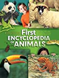 img - for The Kingfisher First Encyclopedia of Animals (Kingfisher First Reference) book / textbook / text book