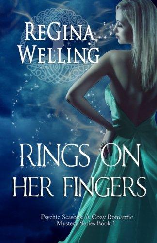 Rings On Her Fingers (The Psychic Seasons Series) (Volume 1) ()