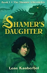 The Shamer's Daughter (The Shamer Chronicles)