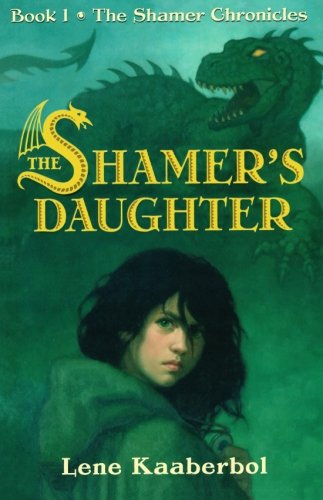 Shamer's Daughter (The Shamer Chronicles, Band 1)