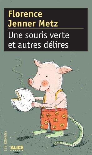 Une Souris verte et autres délires (DEUZIO) (French Edition)