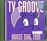 """HOUSE DIAL 1991/""""TV GROOVE"""""""