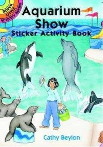 Aquarium Show Sticker Activity Book (Dover Little Activity Books (Little Hermit Crab)