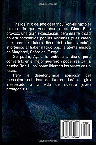 Thalios I El elegido de Morghael (Volume 1) (Spanish Edition): Sandra Adrián Carpena: 9781983649486: Amazon.com: Books