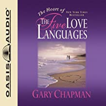 The Heart of the Five Love Languages