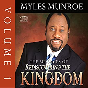 The Messages of Rediscovering the Kingdom, Volume 1 Speech