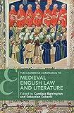 The Cambridge Companion to Medieval English Law and Literature
