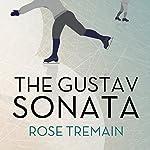 The Gustav Sonata: A Novel | Rose Tremain