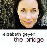 The Bridge by Elizabeth Geyer