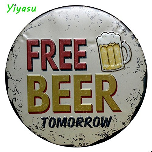 CHIMAGE FREE BEER TOMORROW Metal Irregular Round Tin Sign Poster Wall Pub Cafe Home Decor