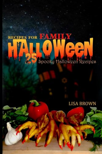 Halloween Party Food Desserts (25 SPOOKY HALLOWEEN RECIPES for FAMILY: Halloween party)