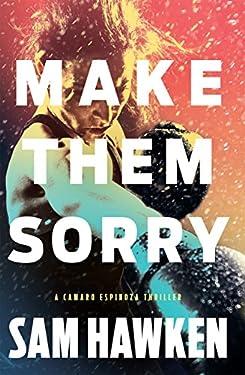 Make Them Sorry (Camaro Espinoza Book 3)