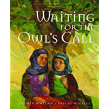 Waiting for the Owl's Call (Tales of the World)