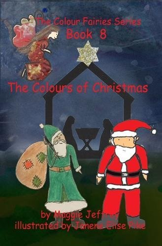 Download The Colours of Christmas (The Colour Fairies Series) (Volume 8) pdf
