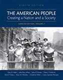 img - for The American People: Creating a Nation and a Society: Concise Edition, Volume 2 (8th Edition) book / textbook / text book