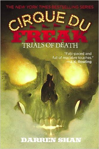 cirque du freak  : Cirque Du Freak #5: Trials of Death: Book 5 in the Saga ...