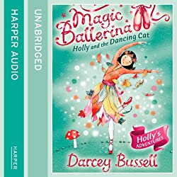 Magic Ballerina (13) - Holly and the Dancing Cat