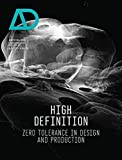 High Definition: Zero Tolerance in Design and Production AD (Architectural Design)